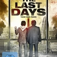 The Last Days - Tage der Panik